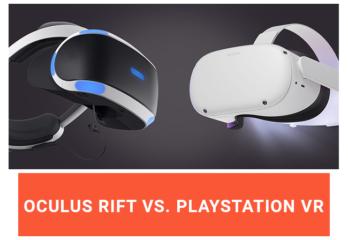 Oculus Rift Vs. PlayStation VR